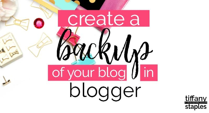 how to backup your blogger blog or website