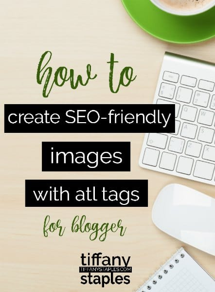 How to create seo friendly images for your blogger website or blog with atl tags
