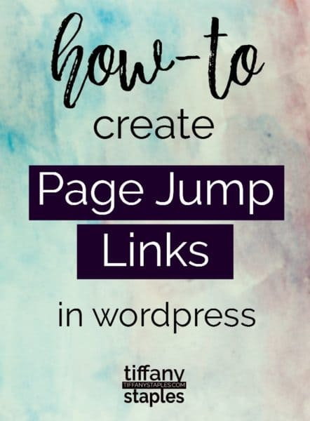 step by step instructions for creating page jump links on wordpress page or blog post