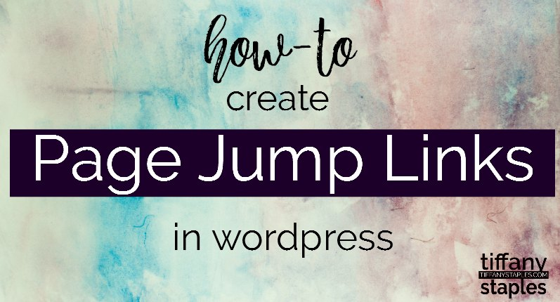 How to create page jump links on your wordpress blog post or page websitet