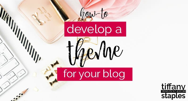 develop blog's theme without overwhelming your readers